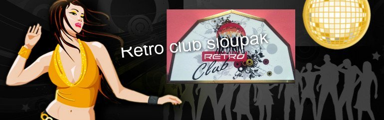 RETRO CLUB SLOUPÁK